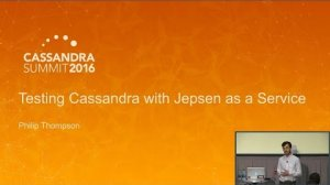 Embedded thumbnail for Testing Cassandra with Jepsen as a Service (Philip Thompson, DataStax) | C* Summit 2016