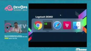 Embedded thumbnail for DevOps Summit 2016 - How to use Elasticsearch, Logstash, Kibana to Centraliza log and visualize the result