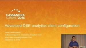 Embedded thumbnail for DataStax | Advanced DSE Analytics Client Configuration (Jacek Lewandowski) | C* Summit 2016