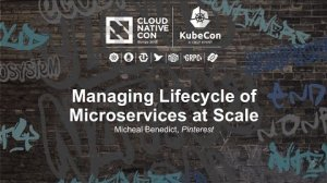 Embedded thumbnail for Managing Lifecycle of Microservices at Scale [I] - Micheal Benedict, Pinterest