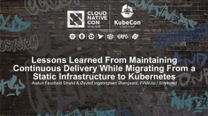 Embedded thumbnail for Lessons Learned From Maintaining Continuous Delivery While Migrating From a Static Infrastructure